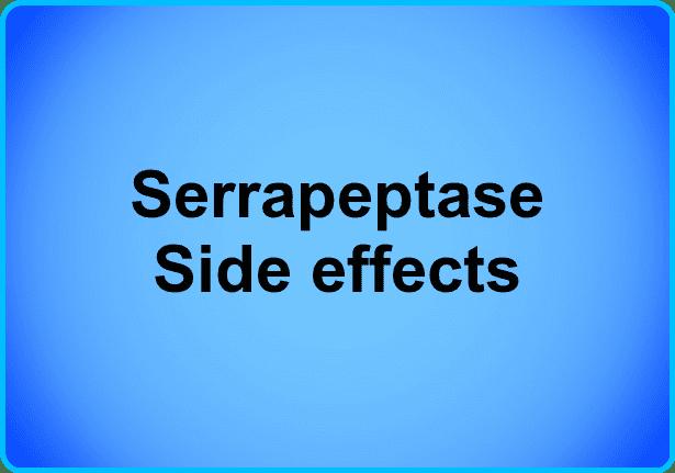 serrapeptase side effects