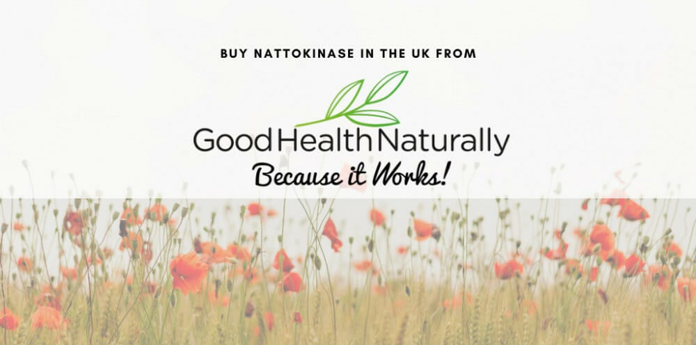 Buy Nattokinase in the UK from good health naturally