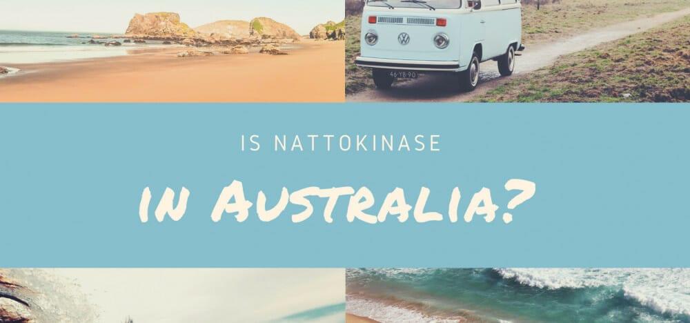 Is Nattokinase in Australia