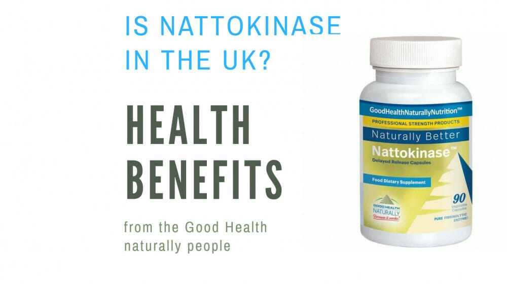 Is Nattokinase in the uk